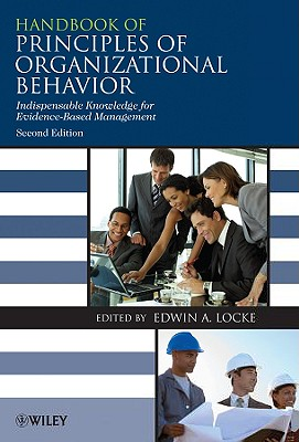 Handbook of Principles of Organizational Behavior By Locke, Edwin A. (EDT)